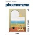 PHOENOMENA 1 CORSO DI FISICA