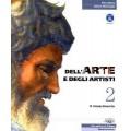 DELL'ARTE E DEGLI ARTISTI 2 (IL RINASCIMENTO)