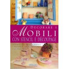 Decorare i mobili con stencil e decoupage gribaudo - Mobili con decoupage ...